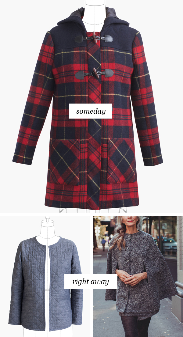 Someday vs. Right Away: Outerwear