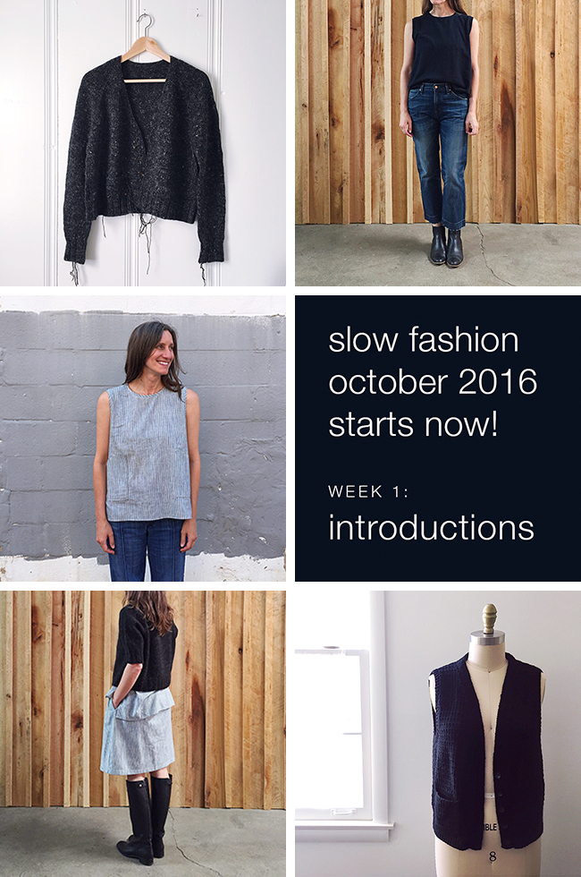 Slow Fashion October, Week 1: INTRODUCTIONS